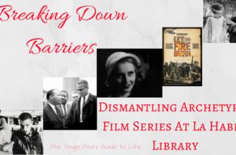 Breaking Down Barriers: Dismantling Archetypes Film Series At La Habra Library