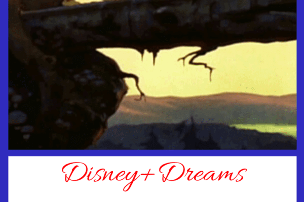 Disney+ Dreams, Plus A Great Opportunity