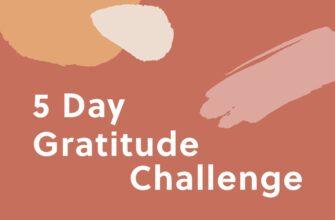 70 Days Of Thankfulness: Week Five