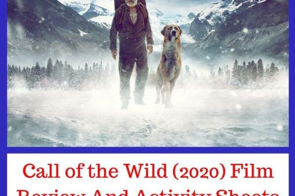 Call of the Wild (2020) Film Review And Activity Sheets