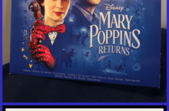 Oh Bless My Soul: It's A Mary Poppins Returns Soundtrack Review