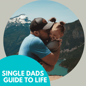 Single Dads Guide to Life.png